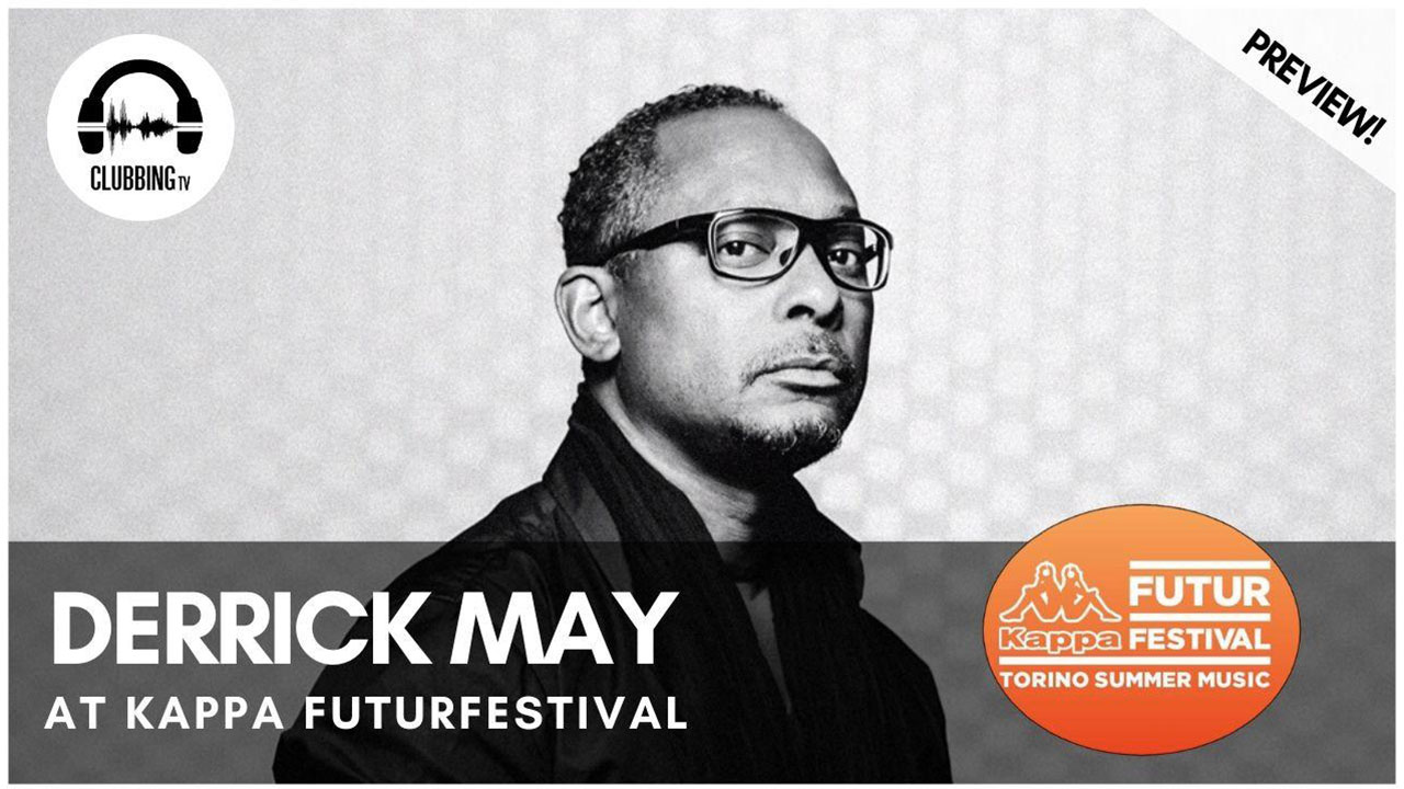 Clubbing Experience with Derrick May - Jäger Stage @ Kappa FuturFestival 2019