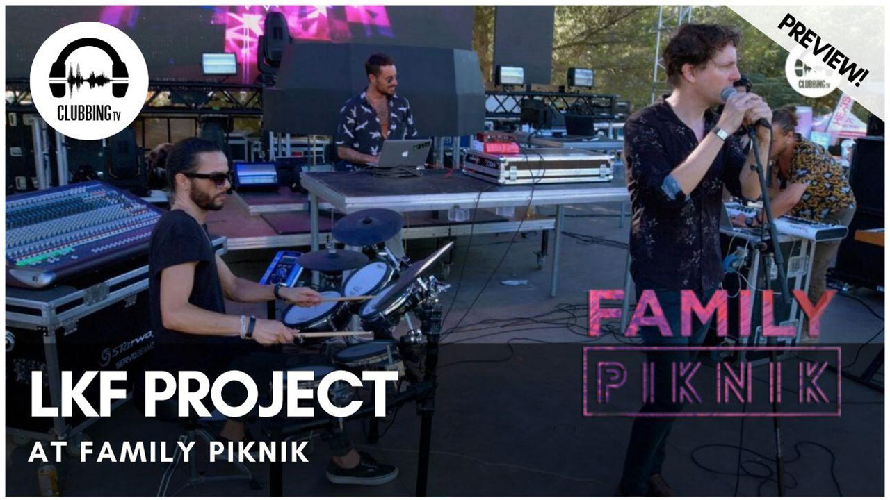 Clubbing Experience with LKF Project @ Family Piknik 2019 - Opening Concert