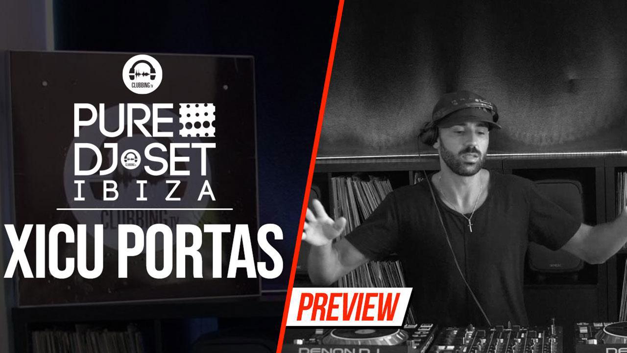 Pure DJ Set Ibiza with Xicu Portas