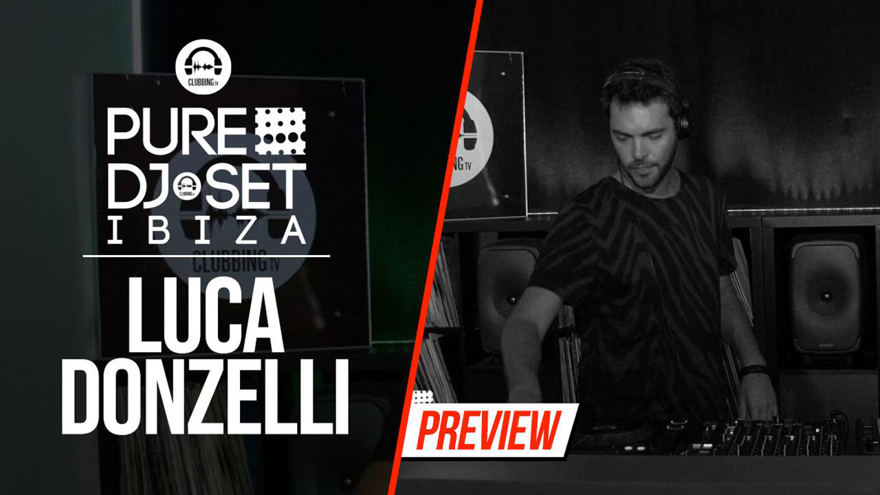 Pure DJ Set Ibiza with Luca Donzelli 3
