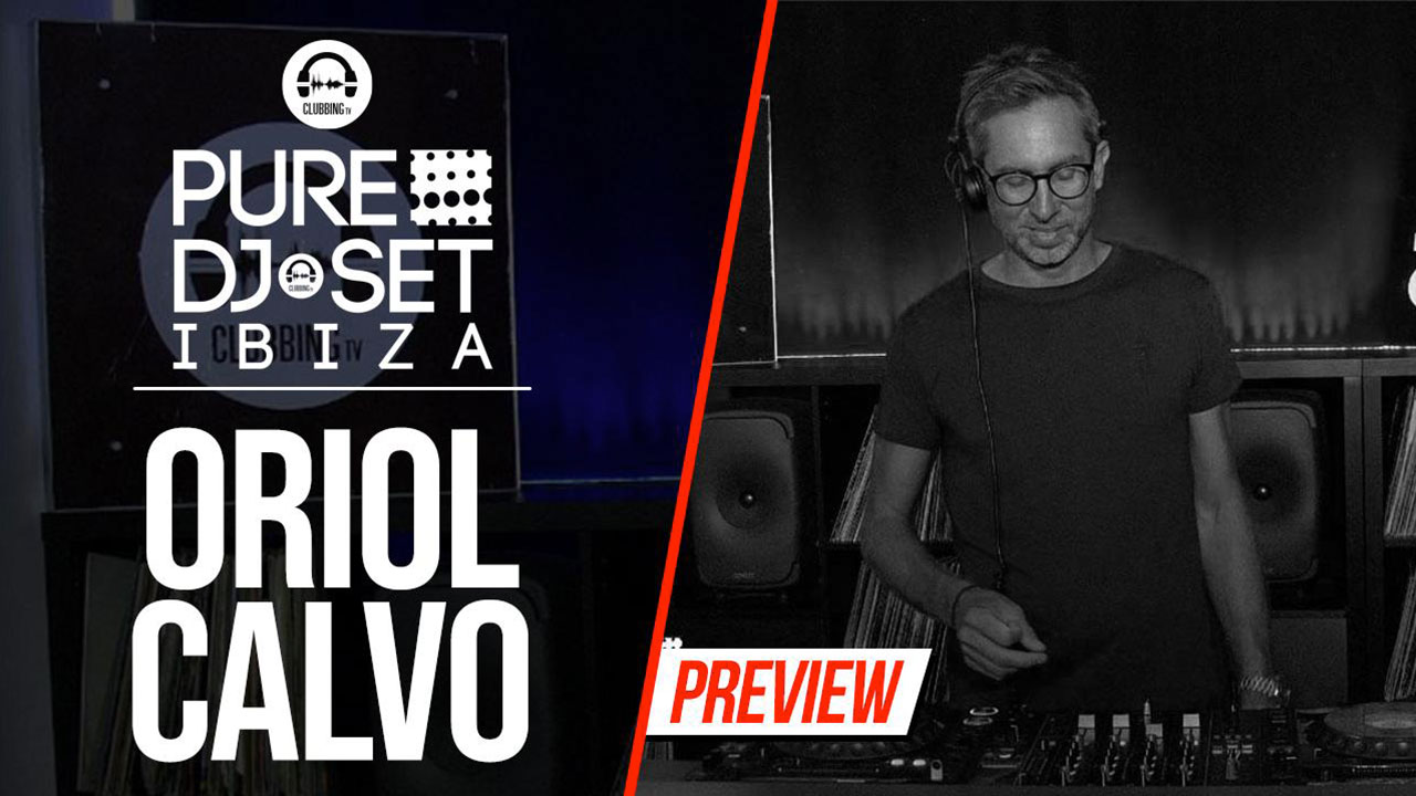 Pure DJ Set with Oriol Calvo