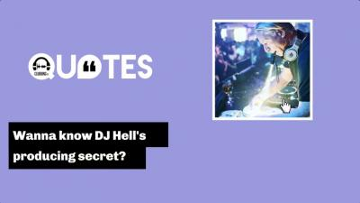 DJ Quotes 2 with  DJ Hell