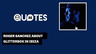 DJ Quotes 3 with Roger Sanchez
