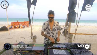 Le Mix with Iban Mendoza @ B4 Beach Zanzibar