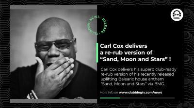 Clubbing News - EP 26 : Carl Cox, Spicy, Clubbing.live, VM range, ...