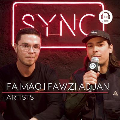 SYNC with Fa Mao b2b Fawzi Adjan