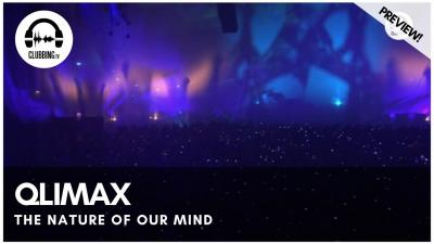 Clubbing Experience at Qlimax - The Nature Of Our Mind