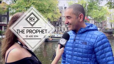 Rendez-vous with The Prophet @ ADE 2014