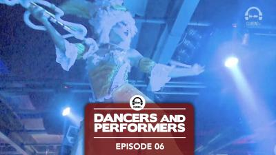 Dancers and Performers - Episode 6