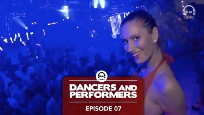 Dancers and Performers - Episode 7