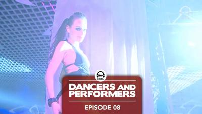 Dancers and Performers - Episode 8