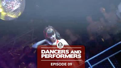 Dancers and Performers - Episode 9