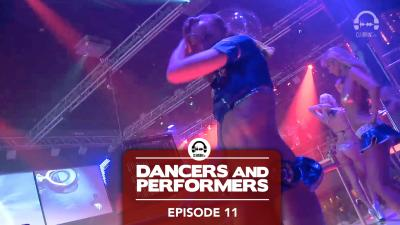 Dancers and Performers - Episode 11