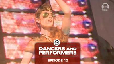 Dancers and Performers - Episode 12