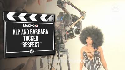 Making Of - RLP and Barbara Tucker - Respect