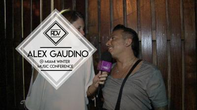 Rendez-vous with Alex Gaudino @ Miami Winter Music Conference