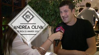 Rendez-vous with Andrea Oliva @ Ibiza Dj Award 2013