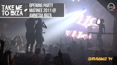 Opening Party Matinée 2011 @ Amnesia Ibiza