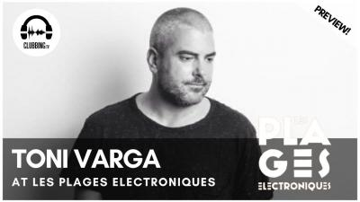 Clubbing Experience with Toni Varga - Elrow Stage @ Les Plages Electroniques Festival