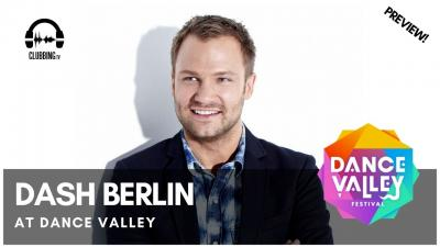 Clubbing Experience with Dash Berlin @ Dance Valley