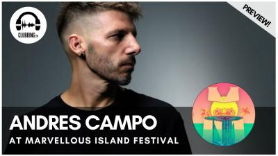 Clubbing Experience with Andres Campo - Elrow Stage @ Marvellous Island 2016