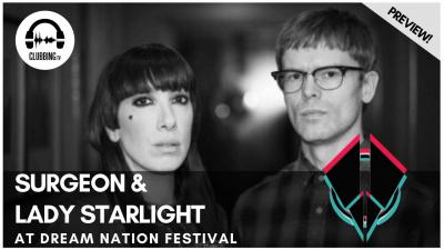Clubbing Experience with Lady Starlight & Surgeon @ Dream Nation