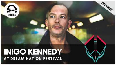 Clubbing Experience with Inigo Kennedy @ Dream Nation