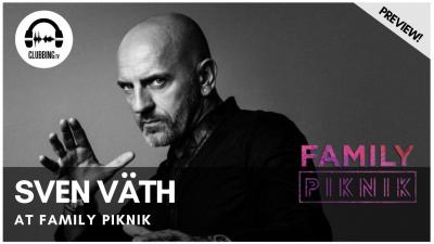 Clubbing Experience with Sven Väth @ Family Piknik 2017