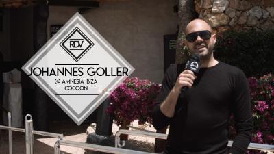 Rendez-vous with Johannes Goller @ Amnesia Ibiza - Cocoon