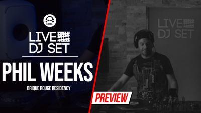 Live DJ Set with Phil Weeks - Brique Rouge Residency