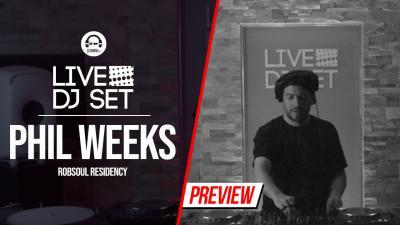 Live DJ Set with Phil Weeks - Robsoul residency