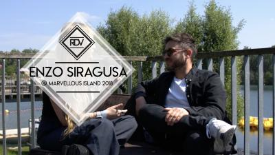Rendez-vous with Enzo Siragusa @ Marvellous Island 2018