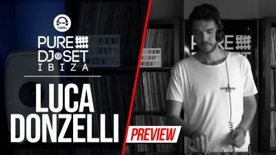 Pure DJ Set Ibiza with Luca Donzelli