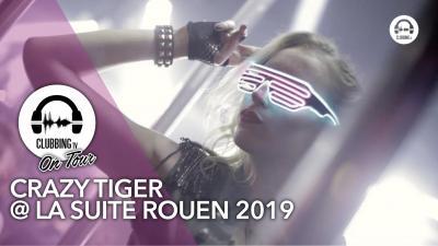 Crazy Tiger @ La Suite Rouen 2019