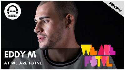Clubbing Experience with Eddy M - Solid Grooves stage @ We Are Fstvl 2019