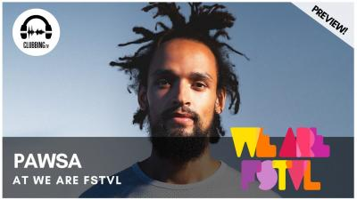 Clubbing Experience with Pawsa - Solid Grooves Stage @ We Are Fstvl 2019