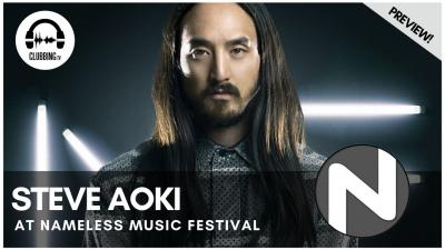 Clubbing Experience with Steve Aoki @ Nameless Music Festival