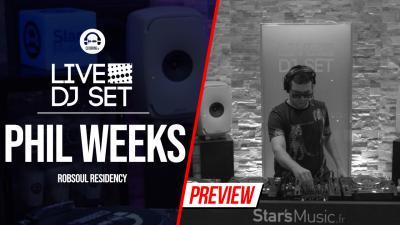 Live DJ Set with Phil Weeks 4 - Robsoul residency