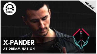 Clubbing Experience with X-Pander @ Dream Nation 2019 - Hard Stage