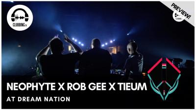 Clubbing Experience with Neophyte x Rob Gee x Tieum @ Dream Nation 2019 - Hard Stage