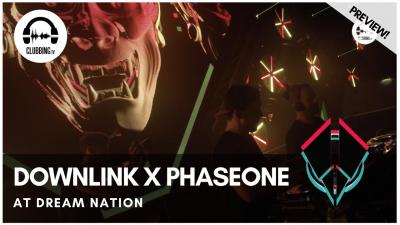 Clubbing Experience with Downlink x Phaseone @ Dream Nation 2019 - Bass Stage