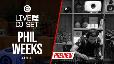 Live DJ Set with Phil Weeks @ ADE 2019