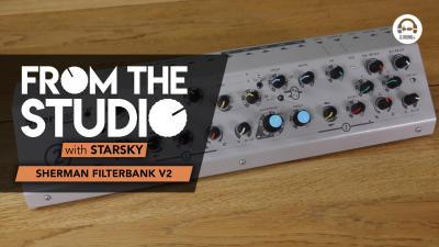 From The Studio - Sherman FilterBank V2
