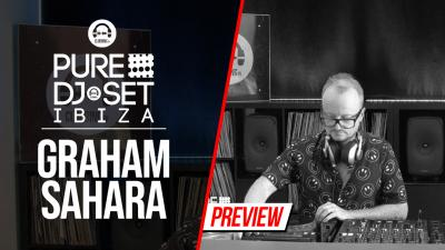 Pure DJ Set Ibiza with Graham Sahara