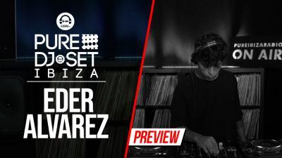 Pure DJ Set Ibiza with Eder Alvarez