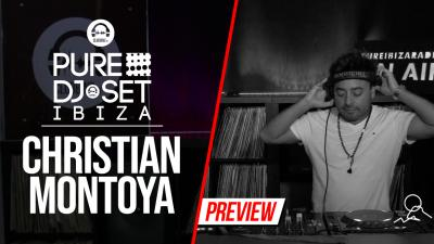 Pure DJ Set Ibiza with Christian Montoya
