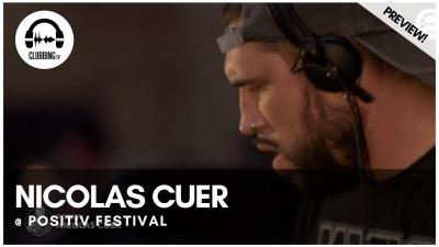Clubbing Experience with Nicolas Cuer @ Positiv Festival