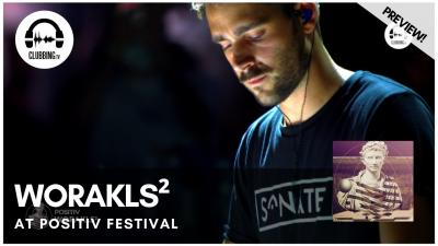 Clubbing Experience with Worakls2 @ Positiv Festival
