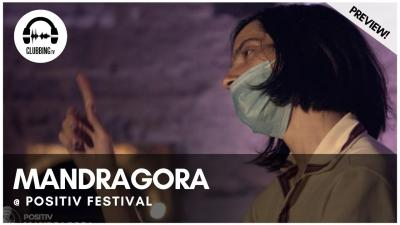 Clubbing Experience with Mandragora @ Positiv Festival