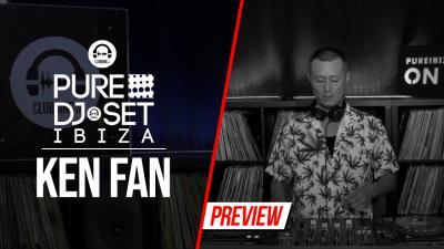 Pure DJ Set Ibiza with Ken Fan